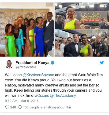 Ujumbe wa Twitter wa @PresidentKE: Well done @KrysteenSavane and the great Watu Wote film crew. You did Kenya proud. You won our hearts as a Nation, motivated many creative artists and set the bar so high. Keep telling our stories through your camera and you will win next time. #Oscars @TheAcademy