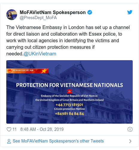 Twitter post by @PressDept_MoFA: The Vietnamese Embassy in London has set up a channel for direct liaison and collaboration with Essex police, to work with local agencies in identifying the victims and carrying out citizen protection measures if needed.@UKinVietnam