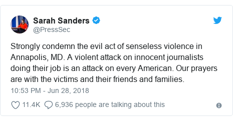 Twitter post by @PressSec: Strongly condemn the evil act of senseless violence in Annapolis, MD. A violent attack on innocent journalists doing their job is an attack on every American. Our prayers are with the victims and their friends and families.