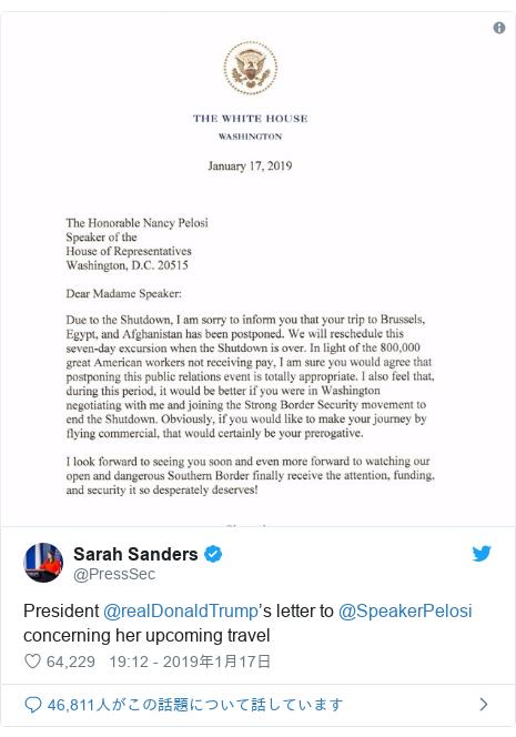 Twitter post by @PressSec: President @realDonaldTrump's letter to @SpeakerPelosi concerning her upcoming travel