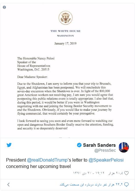 پست توییتر از @PressSec: President @realDonaldTrump's letter to @SpeakerPelosi concerning her upcoming travel