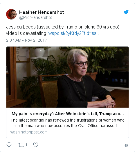Twitter post by @ProfHendershot: Jessica Leeds (assaulted by Trump on plane 30 yrs ago) video is devastating.