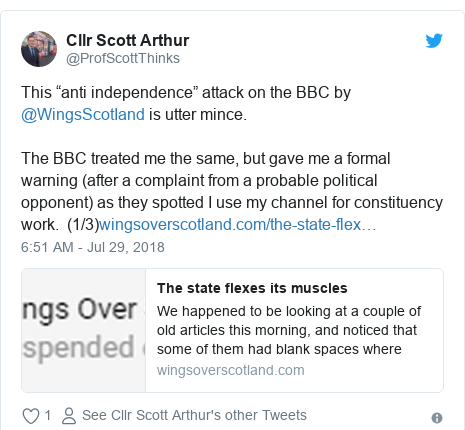 "Twitter post by @ProfScottThinks: This ""anti independence"" attack on the BBC by @WingsScotIand is utter mince. The BBC treated me the same, but gave me a formal warning (after a complaint from a probable political opponent) as they spotted I use my channel for constituency work.  (1/3)"