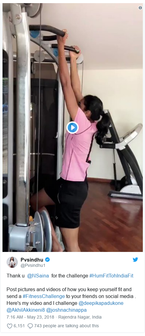 Twitter post by @Pvsindhu1: Thank u  @NSaina  for the challenge #HumFitTohIndiaFit Post pictures and videos of how you keep yourself fit and send a #FitnessChallenge to your friends on social media . Here's my video and I challenge @deepikapadukone @AkhilAkkineni8 @joshnachinappa