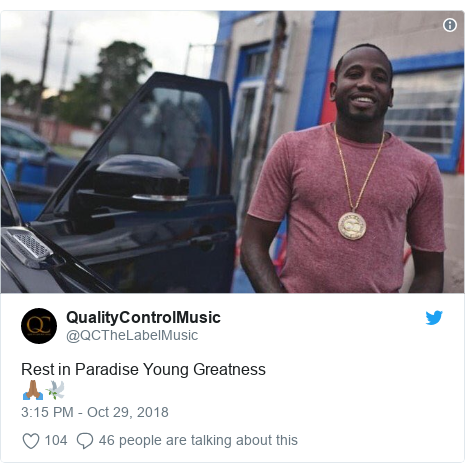 Twitter post by @QCTheLabelMusic: Rest in Paradise Young Greatness 🙏🏾🕊