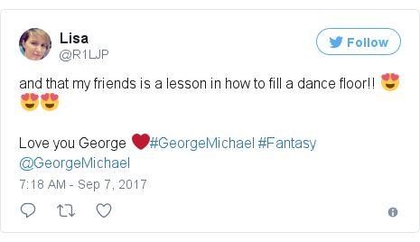 Twitter post by @R1LJP: and that my friends is a lesson in how to fill a dance floor!! 😍😍😍 Love you George ❤️#GeorgeMichael #Fantasy @GeorgeMichael
