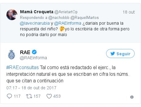Twitter post de @RAEinforma: #RAEconsultas Tal como está redactado el ejerc., la interpretación natural es que se escriban en cifra los núms. que se citan a continuación