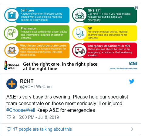Twitter post by @RCHTWeCare: A&E is very busy this evening. Please help our specialist team concentrate on those most seriously ill or injured. #ChooseWell Keep A&E for emergencies