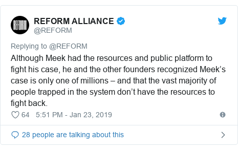 Twitter post by @REFORM: Although Meek had the resources and public platform to fight his case, he and the other founders recognized Meek's case is only one of millions – and that the vast majority of people trapped in the system don't have the resources to fight back.