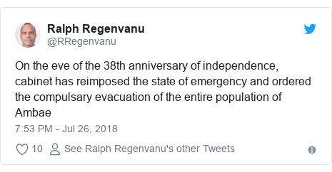 Twitter post by @RRegenvanu: On the eve of the 38th anniversary of independence, cabinet has reimposed the state of emergency and ordered the compulsary evacuation of the entire population of Ambae