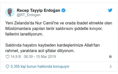 @RT_Erdogan tarafından yapılan Twitter paylaşımı: Yeni Zelanda'da Nur Camii'ne ve orada ibadet etmekte olan Müslümanlara yapılan terör saldırısını şiddetle kınıyor, faillerini lanetliyorum. Saldırıda hayatını kaybeden kardeşlerimize Allah'tan rahmet, yaralılara acil şifalar diliyorum.