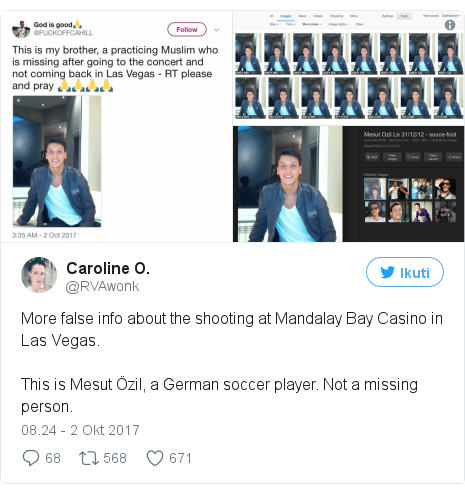 Twitter pesan oleh @RVAwonk: More false info about the shooting at Mandalay Bay Casino in Las Vegas. This is Mesut Özil, a German soccer player. Not a missing person. pic.twitter.com/xY5mKccjRu