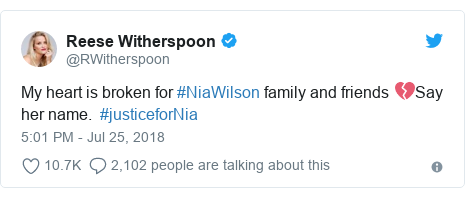 Twitter post by @RWitherspoon: My heart is broken for #NiaWilson family and friends 💔Say her name.  #justiceforNia