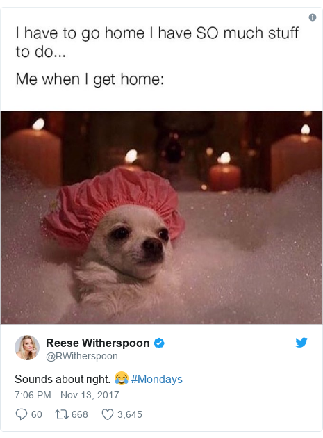 Twitter post by @RWitherspoon: Sounds about right. 😂 #Mondays