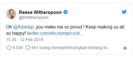 Twitter pesan oleh @RWitherspoon: Oh @Adaripp ,you make me so proud ! Keep making us all so happy!