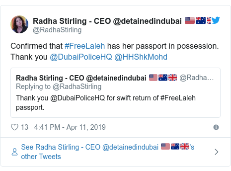 Twitter post by @RadhaStirling: Confirmed that #FreeLaleh has her passport in possession.  Thank you @DubaiPoliceHQ @HHShkMohd