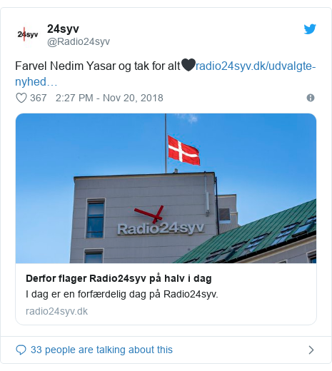 Twitter post by @Radio24syv: Farvel Nedim Yasar og tak for alt🖤