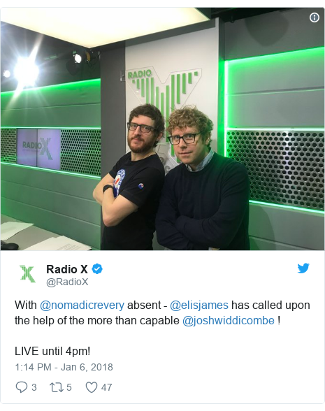 Twitter post by @RadioX: With @nomadicrevery absent - @elisjames has called upon the help of the more than capable @joshwiddicombe ! LIVE until 4pm!