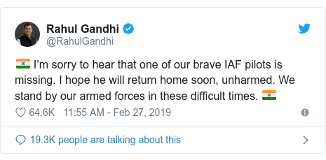 Twitter post by @RahulGandhi: 🇮🇳 I'm sorry to hear that one of our brave IAF pilots is missing. I hope he will return home soon, unharmed. We stand by our armed forces in these difficult times. 🇮🇳