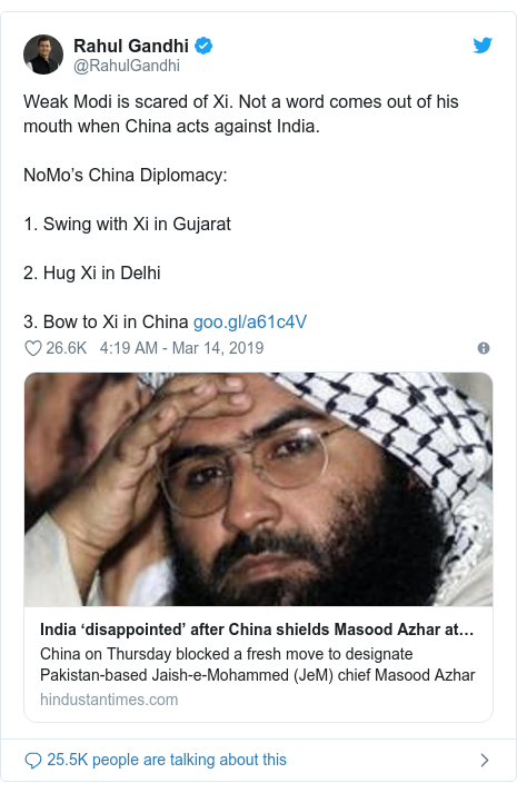 Twitter post by @RahulGandhi: Weak Modi is scared of Xi. Not a word comes out of his mouth when China acts against India. NoMo's China Diplomacy  1. Swing with Xi in Gujarat 2. Hug Xi in Delhi 3. Bow to Xi in China