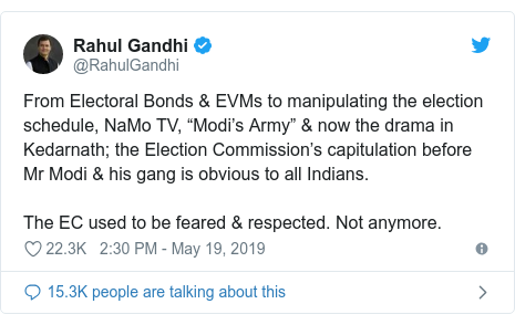 "Twitter post by @RahulGandhi: From Electoral Bonds & EVMs to manipulating the election schedule, NaMo TV, ""Modi's Army"" & now the drama in Kedarnath; the Election Commission's capitulation before Mr Modi & his gang is obvious to all Indians. The EC used to be feared & respected. Not anymore."