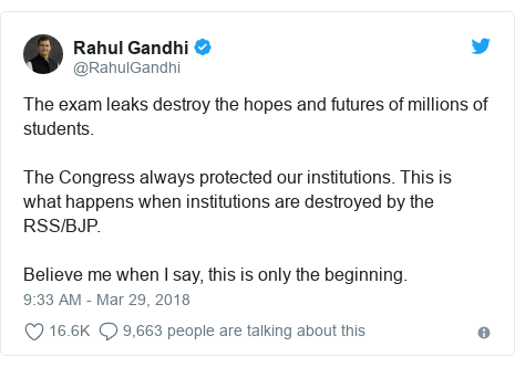 Twitter post by @RahulGandhi: The exam leaks destroy the hopes and futures of millions of students. The Congress always protected our institutions. This is what happens when institutions are destroyed by the RSS/BJP. Believe me when I say, this is only the beginning.