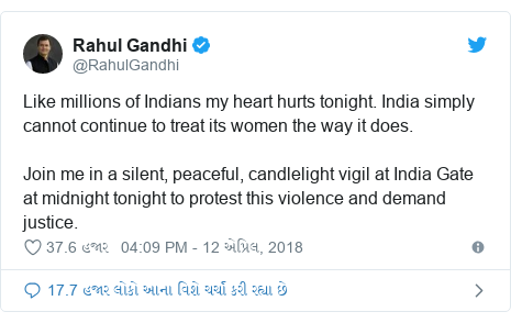 Twitter post by @RahulGandhi: Like millions of Indians my heart hurts tonight. India simply cannot continue to treat its women the way it does. Join me in a silent, peaceful, candlelight vigil at India Gate at midnight tonight to protest this violence and demand justice.