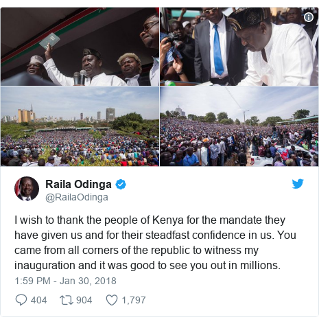 Twitter post by @RailaOdinga: I wish to thank the people of Kenya for the mandate they have given us and for their steadfast confidence in us. You came from all corners of the republic to witness my inauguration and it was good to see you out in millions.