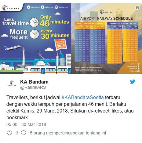 Twitter pesan oleh @RailinkARS: Travellers, berikut jadwal #KABandaraSoetta terbaru dengan waktu tempuh per perjalanan 46 menit. Berlaku efektif Kamis, 29 Maret 2018. Silakan di-retweet, likes, atau bookmark.