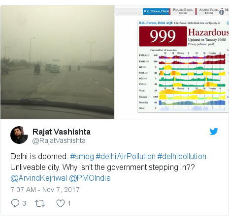 Twitter post by @RajatVashishta: Delhi is doomed. #smog #delhiAirPollution #delhipollutionUnliveable city. Why isn't the government stepping in?? @ArvindKejriwal @PMOIndia