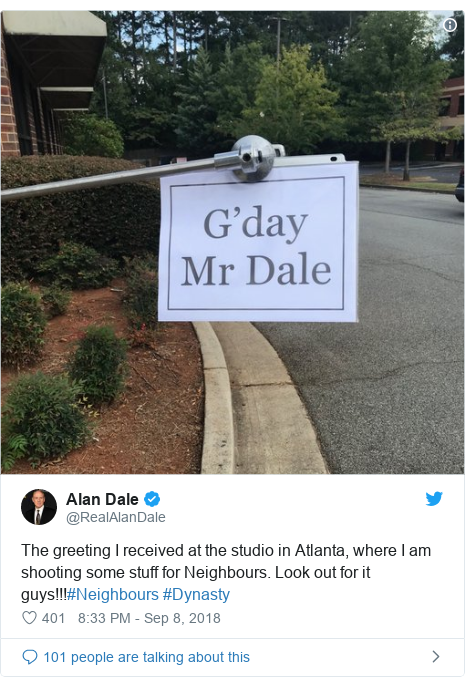 Twitter post by @RealAlanDale: The greeting I received at the studio in Atlanta, where I am shooting some stuff for Neighbours. Look out for it guys!!!#Neighbours #Dynasty