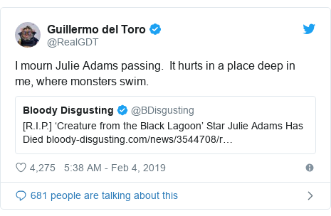 Twitter post by @RealGDT: I mourn Julie Adams passing.  It hurts in a place deep in me, where monsters swim.