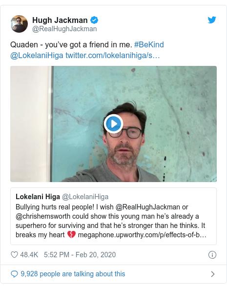 Twitter post by @RealHughJackman: Quaden - you've got a friend in me. #BeKind @LokelaniHiga