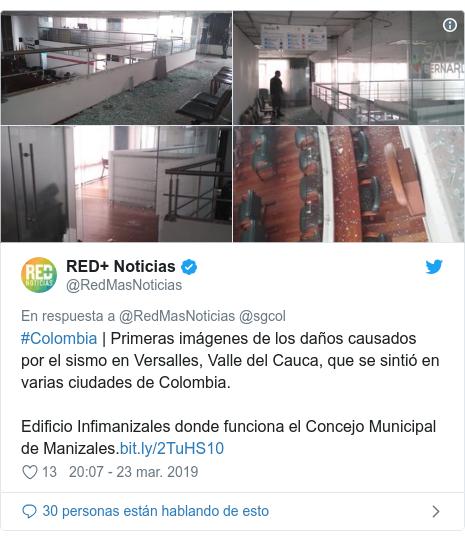 Publicación de Twitter por @RedMasNoticias: #Colombia   Primeras imágenes de los daños causados por el sismo en Versalles, Valle del Cauca, que se sintió en varias ciudades de Colombia. Edificio Infimanizales donde funciona el Concejo Municipal de Manizales.