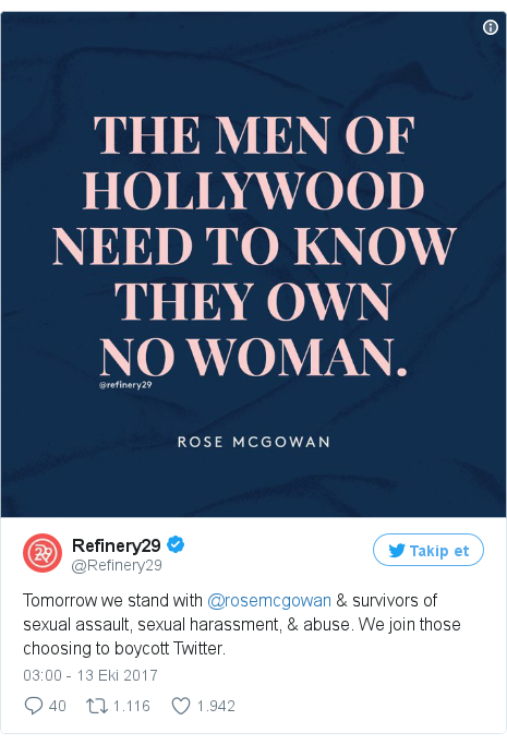 @Refinery29 tarafından yapılan Twitter paylaşımı: Tomorrow we stand with @rosemcgowan & survivors of sexual assault, sexual harassment, & abuse. We join those choosing to boycott Twitter.