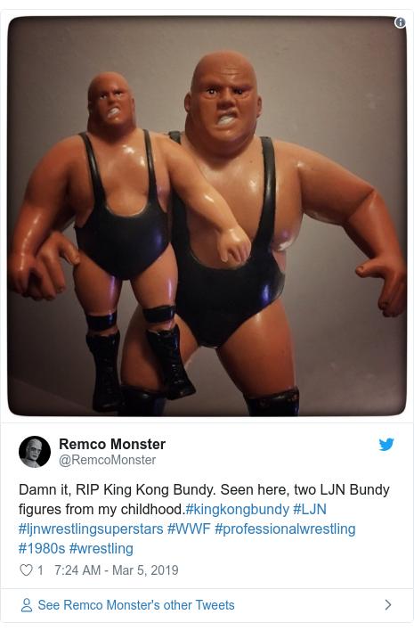 Twitter post by @RemcoMonster: Damn it, RIP King Kong Bundy. Seen here, two LJN Bundy figures from my childhood.#kingkongbundy #LJN #ljnwrestlingsuperstars #WWF #professionalwrestling #1980s #wrestling