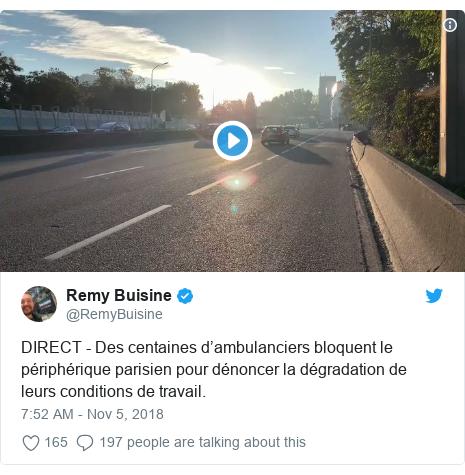 Twitter post by @RemyBuisine: DIRECT - Des centaines d'ambulanciers bloquent le périphérique parisien pour dénoncer la dégradation de leurs conditions de travail.