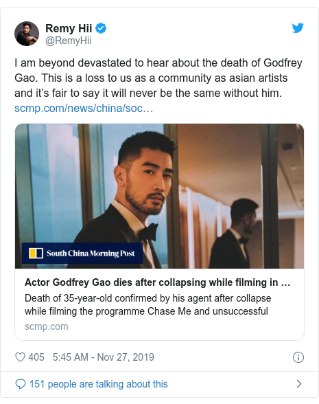 Twitter post by @RemyHii: I am beyond devastated to hear about the death of Godfrey Gao. This is a loss to us as a community as asian artists and it's fair to say it will never be the same without him.