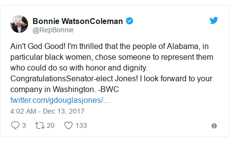 Twitter post by @RepBonnie: Ain't God Good! I'm thrilled that the people of Alabama, in particular black women, chose someone to represent them who could do so with honor and dignity. CongratulationsSenator-elect Jones! I look forward to your company in Washington. -BWC