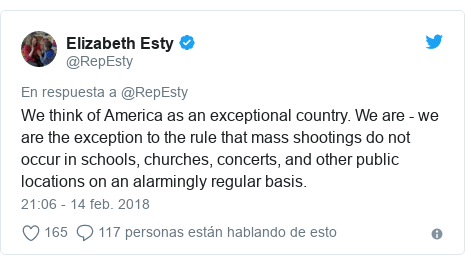 Publicación de Twitter por @RepEsty: We think of America as an exceptional country. We are - we are the exception to the rule that mass shootings do not occur in schools, churches, concerts, and other public locations on an alarmingly regular basis.