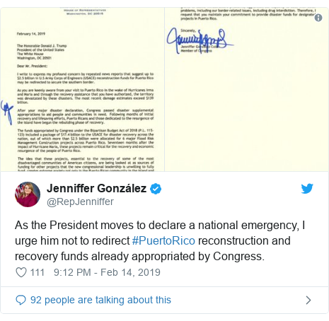 Twitter post by @RepJenniffer: As the President moves to declare a national emergency, I urge him not to redirect #PuertoRico reconstruction and recovery funds already appropriated by Congress.