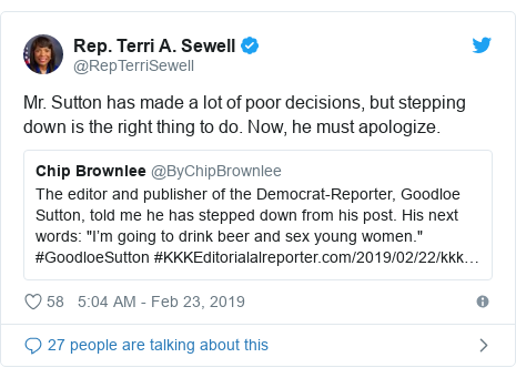 Twitter post by @RepTerriSewell: Mr. Sutton has made a lot of poor decisions, but stepping down is the right thing to do. Now, he must apologize.
