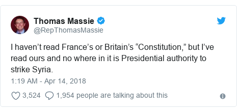 """Twitter post by @RepThomasMassie: I haven't read France's or Britain's """"Constitution,"""" but I've read ours and no where in it is Presidential authority to strike Syria."""