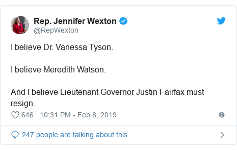Twitter post by @RepWexton: I believe Dr. Vanessa Tyson.I believe Meredith Watson.And I believe Lieutenant Governor Justin Fairfax must resign.