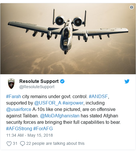د @ResoluteSupport په مټ ټویټر  تبصره : #Farah city remains under govt. control. #ANDSF, supported by @USFOR_A #airpower, including @usairforce A-10s like one pictured, are on offensive against Taliban. @MoDAfghanistan has stated Afghan security forces are bringing their full capabilities to bear. #AFGStrong #ForAFG