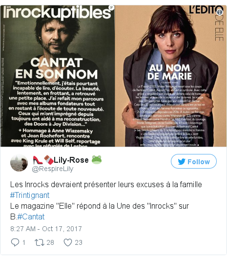 """Twitter post by @RespireLily: Les Inrocks devraient présenter leurs excuses à la famille #Trintignant Le magazine """"Elle"""" répond à la Une des """"Inrocks"""" sur B.#Cantat"""