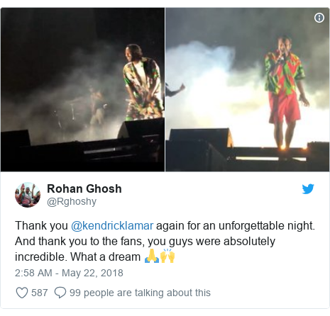 Twitter post by @Rghoshy: Thank you @kendricklamar again for an unforgettable night. And thank you to the fans, you guys were absolutely incredible. What a dream 🙏🙌