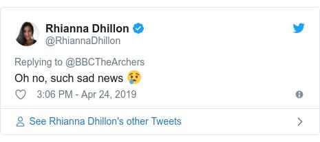Twitter post by @RhiannaDhillon: Oh no, such sad news 😢