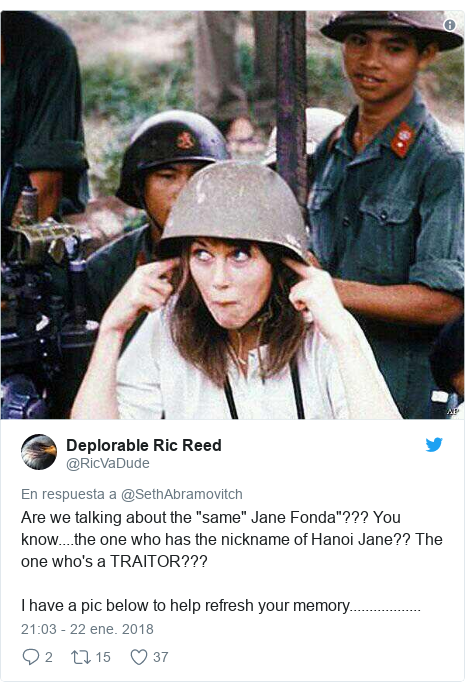 """Publicación de Twitter por @RicVaDude: Are we talking about the """"same"""" Jane Fonda""""??? You know....the one who has the nickname of Hanoi Jane?? The one who's a TRAITOR???I have a pic below to help refresh your memory.................."""