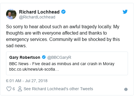 Twitter post by @RichardLochhead: So sorry to hear about such an awful tragedy locally. My thoughts are with everyone affected and thanks to emergency services. Community will be shocked by this sad news.